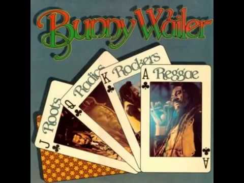 Bunny Wailer -Roots Radics Rockers Reggae(Full Album)