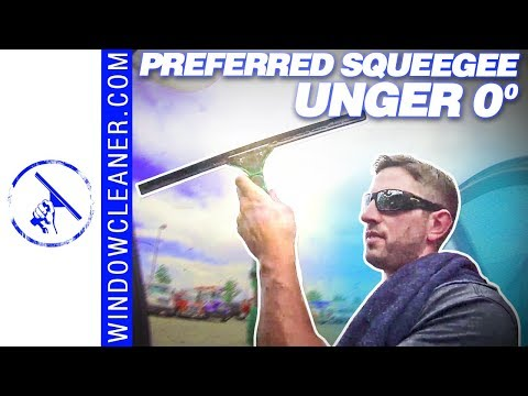 SteveO's Preferred Squeegee Choice - Unger 0 Degree | Tips & Techniques