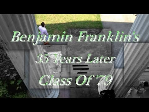 """New Orleans Here I Come"" Benjamin Franklin Senior High School Class Of  '79 35th Reunion"