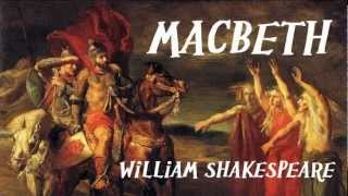 MACBETH by William Shakespeare - FULL AudioBook - Theatrical Play Reading