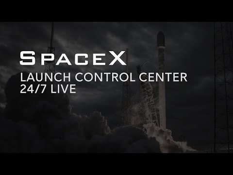 SpaceX Launch Control Center 24/7 LIVE