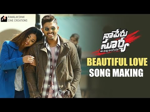 Beautiful Love Song Making | Naa Peru Surya Naa Illu India Movie Songs | Allu Arjun | Anu Emmanuel
