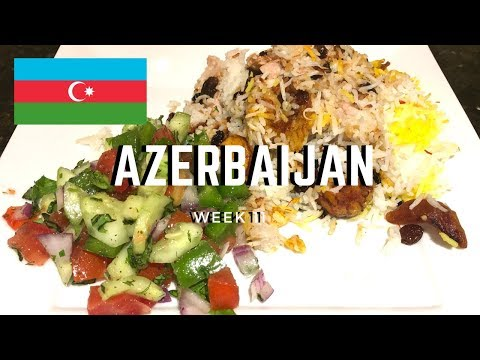 Second Spin, Country 11: Azerbaijan [International Food]