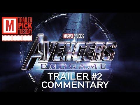 Avengers Endgame Trailer 2 Commentary | Trailer Pick Tuesday