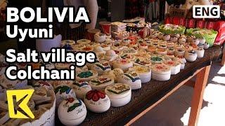 【K】Bolivia Travel-Uyuni[볼리비아 여행-우유니]우유니 소금마을 콜차니/Salt/Village/Colchani/Museum/Lama
