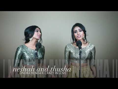 | Ondra Renda x Crazy in Love Mashup | Neshah and Thusha ||