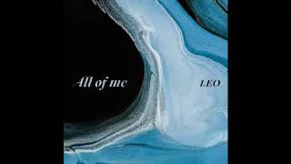 [Audio] 레오(빅스) - 올 오브 미, LEO(VIXX) - All Of Me