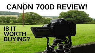 Canon 700D Review - Is It Worth Buying?