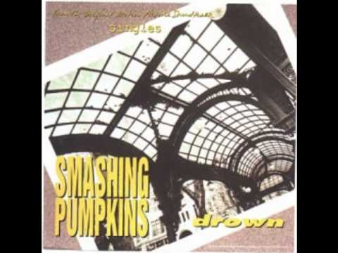 Smashing Pumpkins Drown (full, better quality)