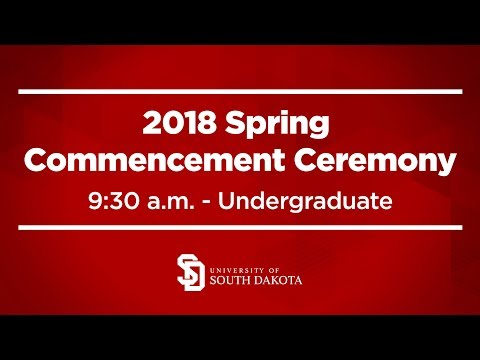 2018 USD Spring Undergraduate Commencement