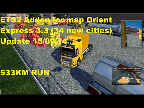 ETS2 Addon for map Orient Express 3.3 34 new cities 533KM RUN