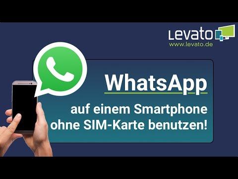 Levato.de   WhatsApp auf einem Handy ohne SIM-Karte verwenden – Anleitung