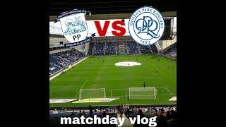 Preston 1-0 QPR away vlog - poor start to the season