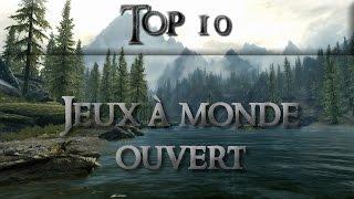 Top 10 : Jeux à monde ouvert