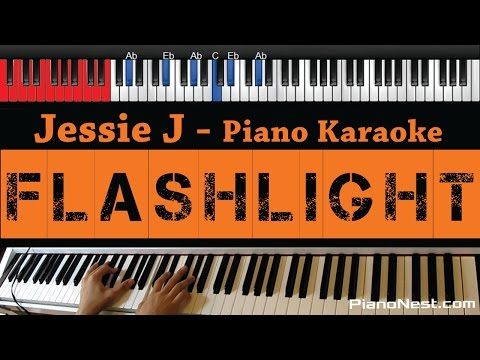 Jessie J - Flashlight - HIGHER Key (Piano Karaoke /Sing Along / Cover with Lyrics) - Pitch Perfect 2