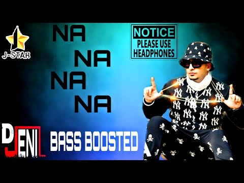 NA NA NA | J-STAR | BASS BOOSTED | IMPERIAL BASS