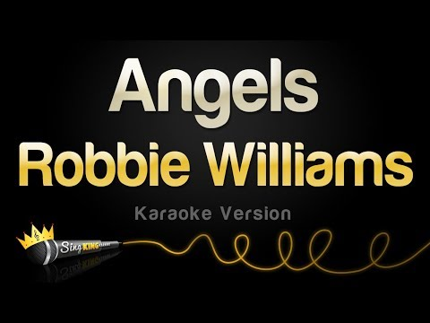 Robbie Williams - Angels (Karaoke Version)