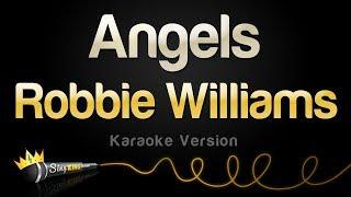 Robbie Williams - Angels (Karaoke Version)