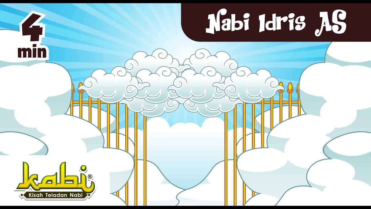 Nabi Idris AS Kisah Nabi Cerita Anak Islam