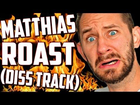 MATTHIAS ROAST!! (DISS TRACK) 🔥