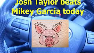 Josh Taylor can beat Mikey Garcia in the UK