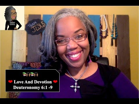 📚🙌🏾❤️Sunday School Lesson: Love And Devotion    December 2, 2018