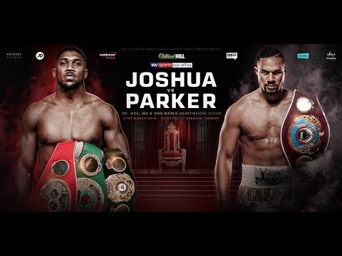 ANTHONY JOSHUA VS JOSEPH PARKER : SIGNED | SEALED & DELIVERED FOR MARCH 31ST