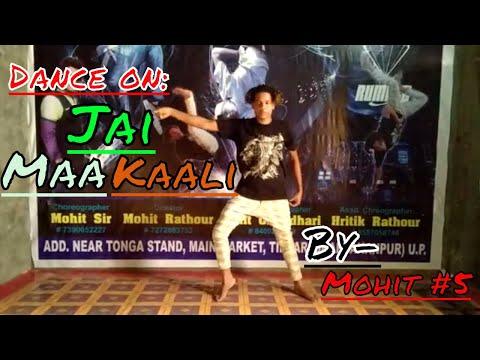 Dance on: Jai Maa Kali - Karan Arjun (Mohit Rock Star Dance Institute)