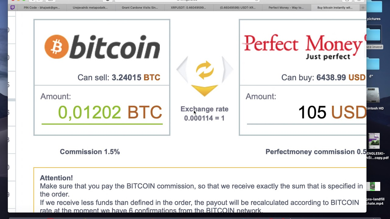 perfect money depunere bitcoin cum utilizați un atm bitcoin