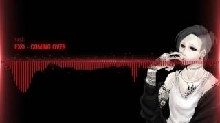 Download EXO - Coming Over - Nightcore MP3 song and Music Video