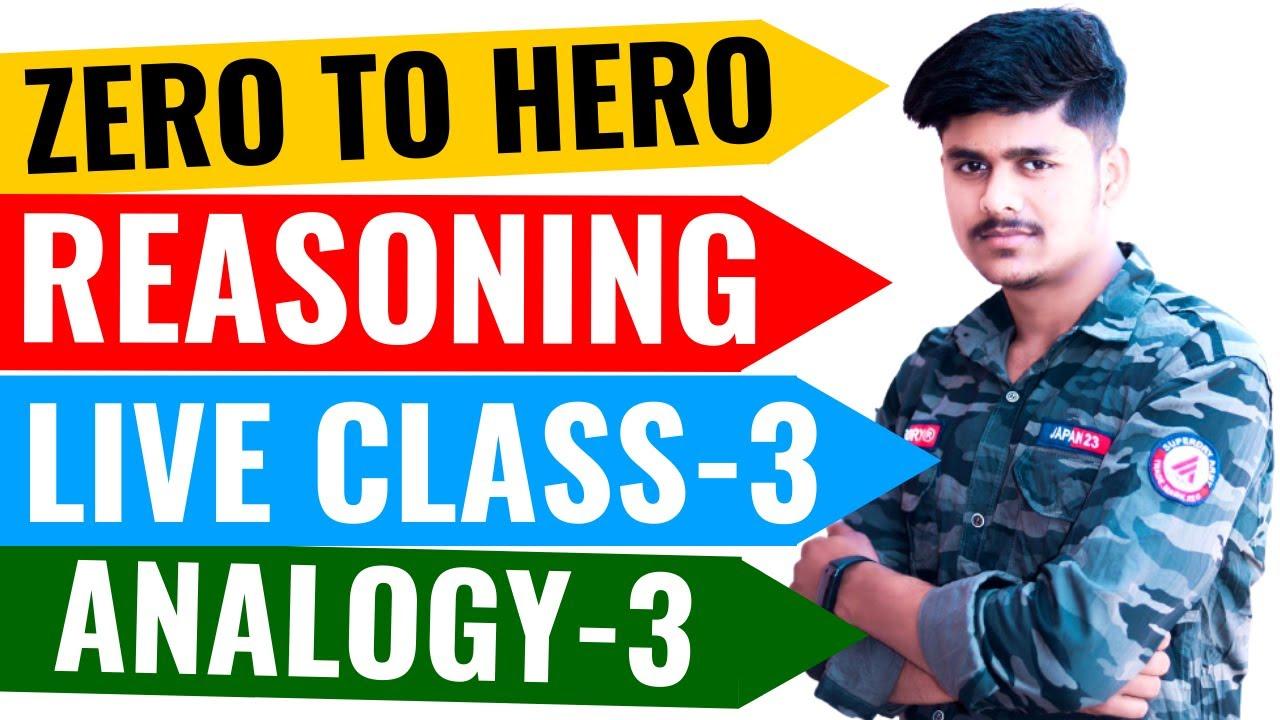 REASONING || ZERO TO HERO BATCH || Class 3 || Analogy - SSC GD, UPSI, UPSSSC PET || By Vikash Sir