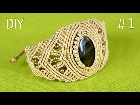 How to Make a Macrame Bracelet with Stone - Part #1