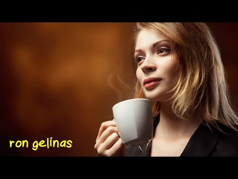2 Hours of Chill Cafe Music by Ron Gelinas