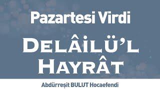 Delâilü& 39 l Hayrât Pazartesi Virdi İLK TV