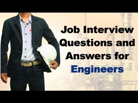 Entry Level Job Interview Questions and Answers for Engineers