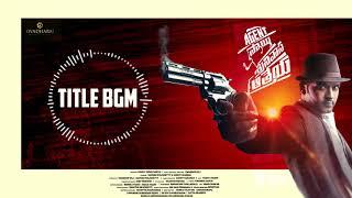 Title BGM | Agent Sai Srinivasa Athreya | Mark K Robin | Navee…