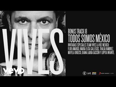 Carlos Vives - Todos Somos México