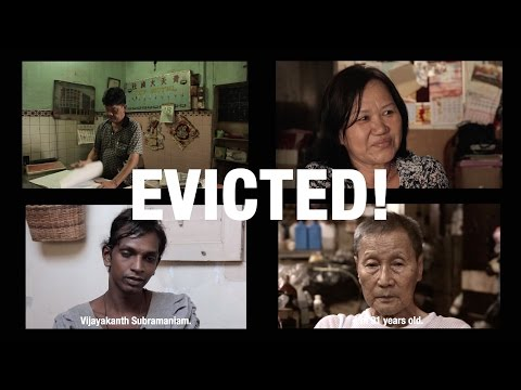 EVICTED! • Effects of Gentrification on Four Residents • George Town • MALAYSIA
