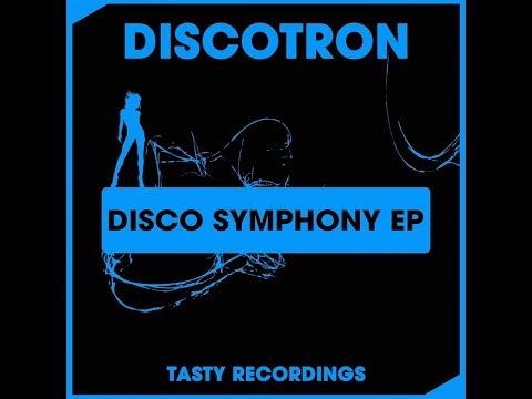Discotron - Disco's Symphony (Radio Mix)