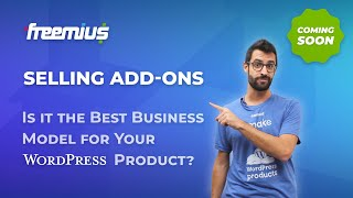 Selling WordPress Add-Ons: Is it the Best Business Model for Your Plugin or Theme? - Teaser thumbnail