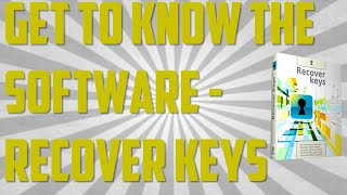 Get To Know The Software - Recover Keys