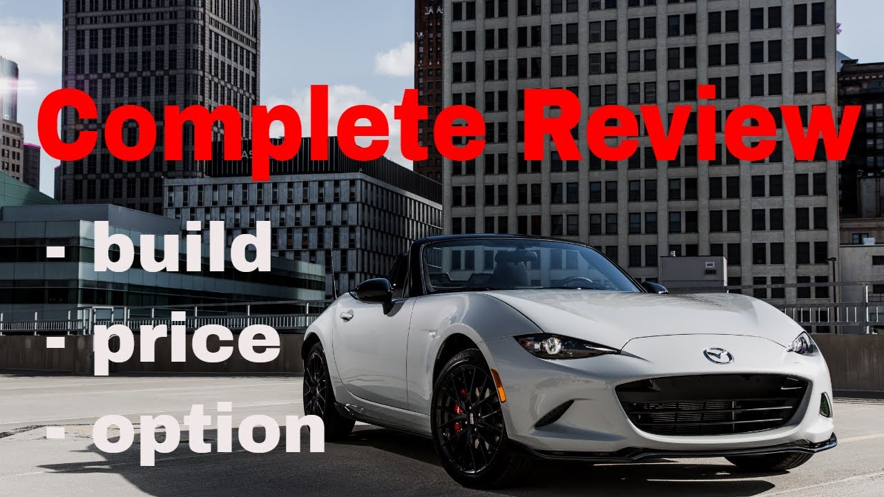 Mazda Build And Price >> 2018 Mazda Mx 5 Miata Roadster Build Price Review Zoom Zoom