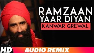 Ramzaan Yaar Diyaan (Full Audio) | Kanwar Grewal | Latest Punjabi Songs 2018 | Speed Records