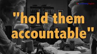 English @ the Movies: 'Hold Them Accountable'