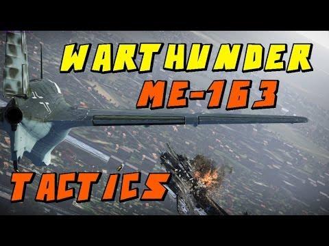 War Thunder!   Me-163 Komet   Strategies For The Me-163!