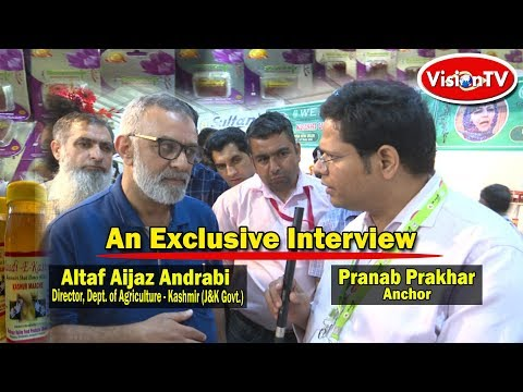 An Interview with Altaf Aijaz Andrabi, Director, Dept. of Agriculture, Kashmir. Vision TV World.