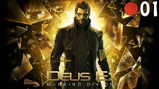 Deus Ex : Mankind Divided #01 [Découverte] 🔴