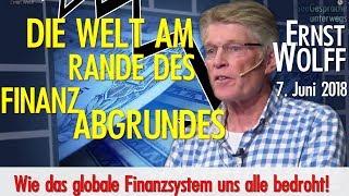 Ernst Wolff - Die Welt am Rande des Finanzabgrundes - Vortrag und Dialog