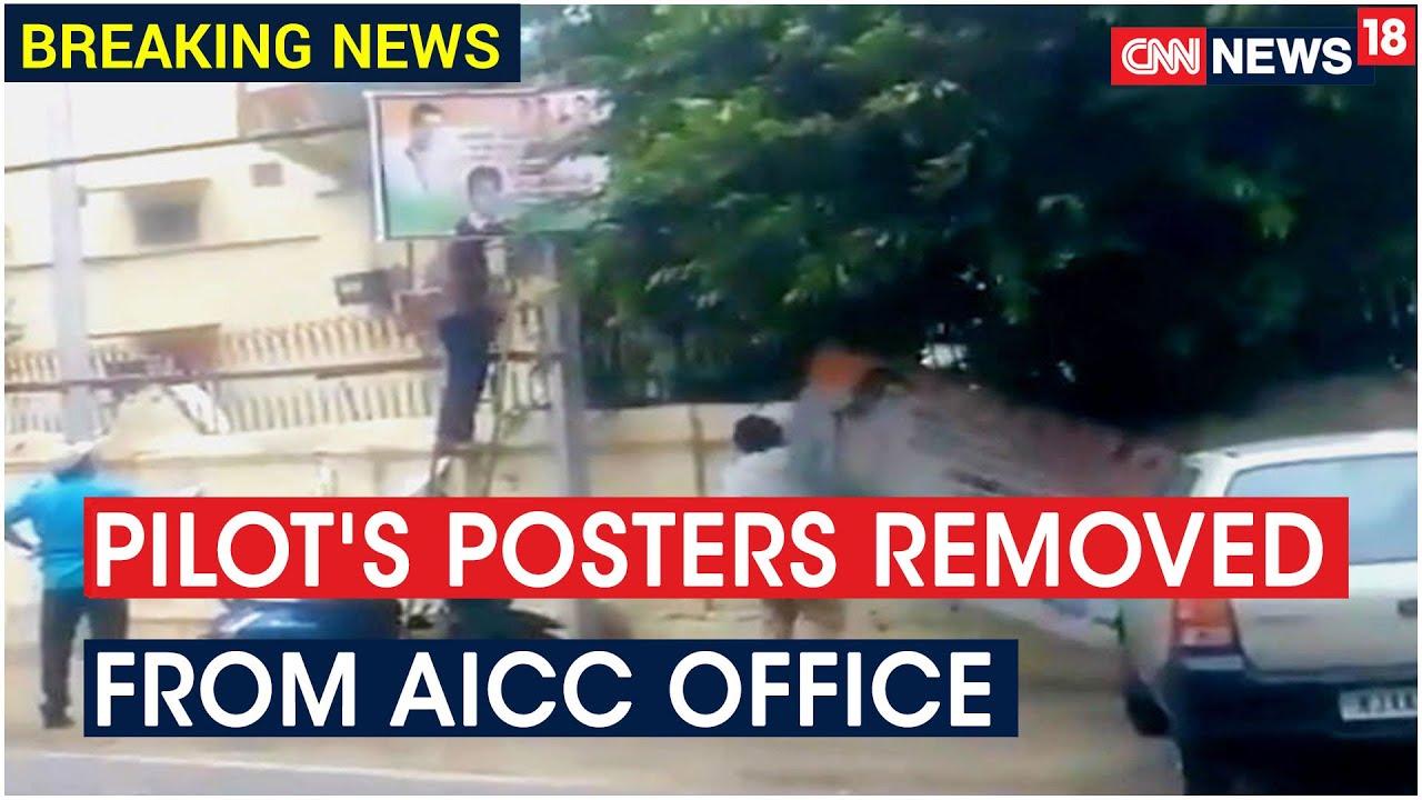 Congress Cadre Remove Sachin Pilot's Posters At AICC Office In Jaipur   CNN News18