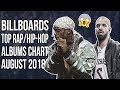 THE TOP BILLBOARD RAP/HIP-HOP ALBUMS AUGUST 2018!! TRY NOT TO RAP CHALLENGE 2018!!